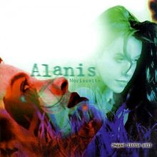 Jagged Little Pill - Alanis Morisette