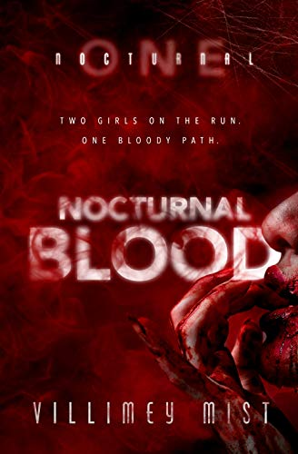 Nocturnal Blood - Villimey Mist